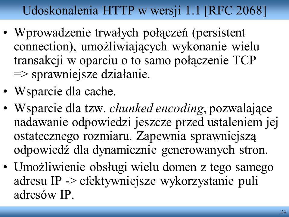 Udoskonalenia HTTP w wersji 1.1 [RFC 2068]
